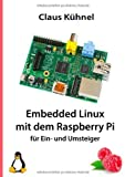 img - for Embedded Linux Mit Dem Raspberry Pi (German Edition) by Kuhnel, Claus (2013) Paperback book / textbook / text book