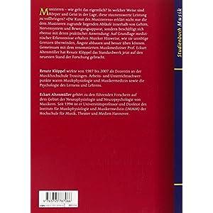 Die Kunst des Musizierens: Von den physiologischen und psychologischen Grundlagen zur Praxis (Studie