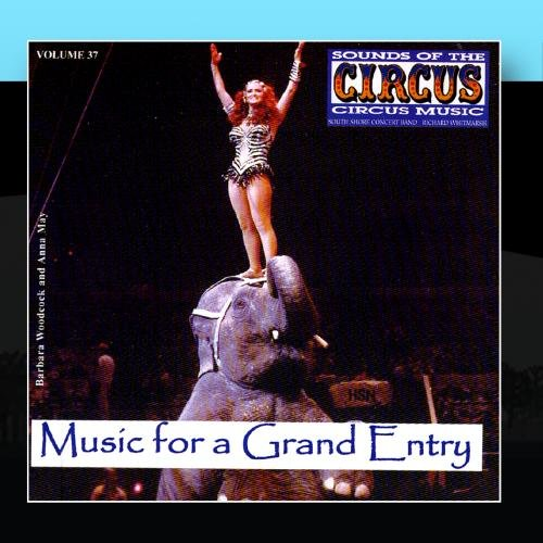Sounds Of The Circus Vol. 37: Music For A Grand Entry front-215914