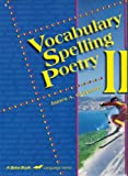 Vocabulary Spelling Poetry II (A Beka Book Language Series 8th Grade)