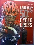 Lanarvilly,50 Ans