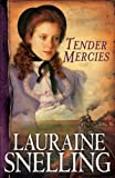 Tender Mercies (Red River of the North Book #5): Volume 5