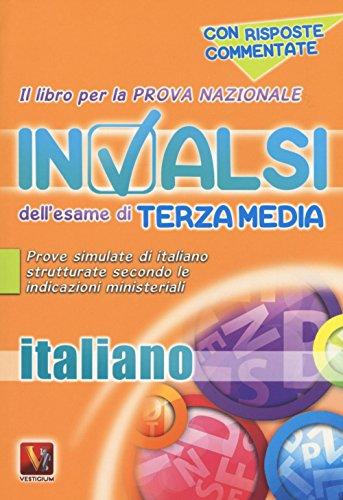 Il libro per la prova nazionale INVALSI dell'esame di terza media Italiano Per la Scuola media PDF