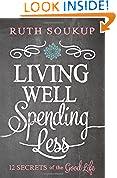 #2: Living Well, Spending Less: 12 Secrets of the Good Life