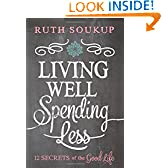 Ruth Soukup (Author)  (103) Release Date: December 30, 2014   Buy new:  $15.99  $9.59  74 used & new from $9.32