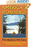 America's Stonehenge: The Mystery Hil...