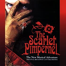 The Scarlet Pimpernel Original Broadway Cast Recording