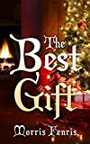 The Best Gift: Christian Romance