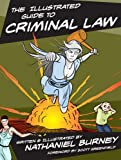 The Illustrated Guide to Criminal Law