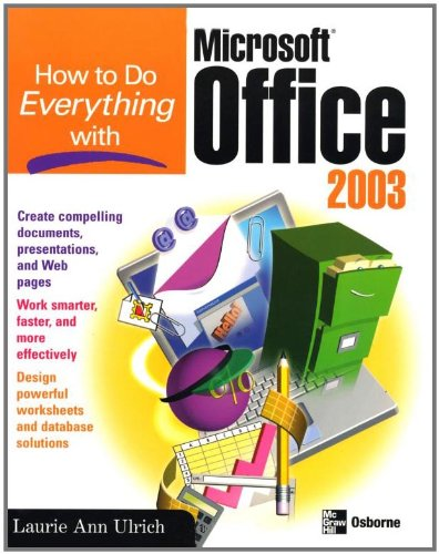 How to Do Everything with Microsoft Office 2003 (How to Do Everything)
