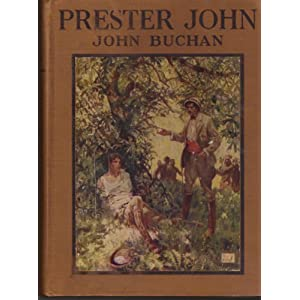 PRESTER JOHN. The Story of a Great Adventure.