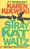 Stray Kat Waltz (Kat Colorado Mysteries)