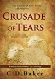 Crusade of Tears: A Novel of the Childrens Crusade (The Journey of Souls Series)
