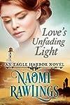 Love's Unfading Light: Historical Chr...