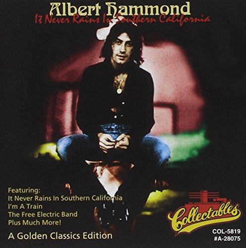 ALBERT HAMMOND - It Never Rains In Southern California: A Golden Classics Edition - Zortam Music