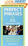 Perfect Phrases for ESL Conversation...