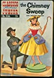 The Chimney Sweep (Classics Illustrated Junior Comic #536) March 1957