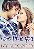 Love Finds You: The Helenas Grove Series Book 1