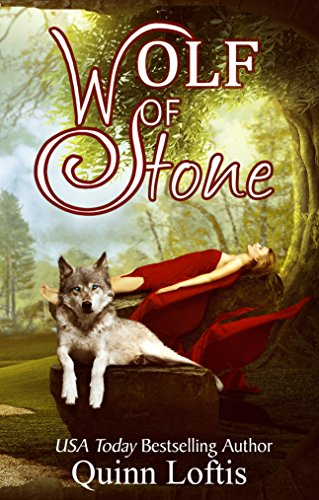 Quinn Loftis - Wolf of Stone: Book 2 The Gypsy Healers Series (English Edition)