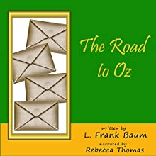 The Road to Oz Audiobook by L. Frank Baum Narrated by Rebecca Thomas