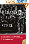 Dreams of Iron and Steel: Seven Wonde...