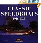 Classic Speedboats, 1916-1939