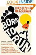 #7: Born to Run: The hidden tribe, the ultra-runners, and the greatest race the world has never seen