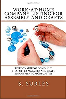 Work at home company listing for assembly and crafts for Craft work at home