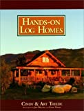 img - for Hands-on Log Homes - Cabins Built on Dreams Hardcover September 22, 2000 book / textbook / text book