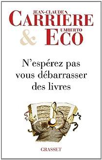 N'espérez pas vous débarrasser des livres par Eco
