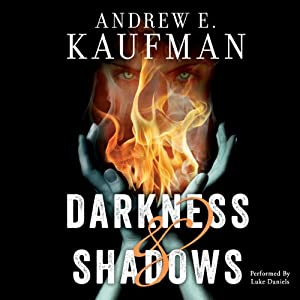 Darkness & Shadows Audiobook