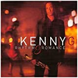 Rhythm & Romance: The Latin Albumby Kenny G
