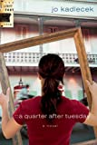 img - for A Quarter After Tuesday (The Light Foot Trilogy #2) book / textbook / text book
