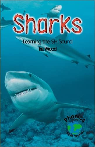 Sharks: Learning the Sh Sound (Power Phonics/Phonics for the Real World)
