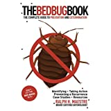 The Bed Bug Book: The Complete Guide to Prevention and Extermination ~ Ralph H. Maestre