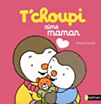 T'choupi aime maman
