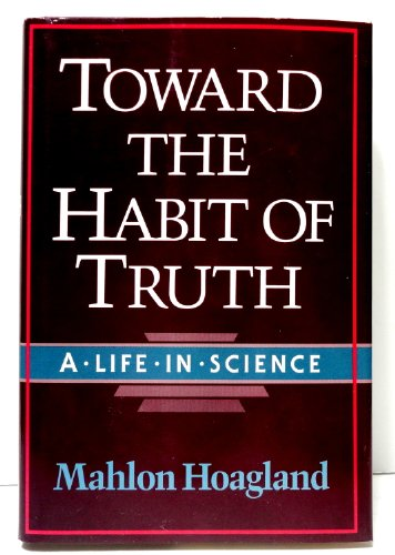 Toward the Habit of Truth: A Life in Science (Commonwealth Fund Book Program)