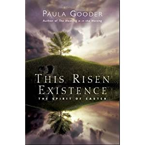 This Risen Existence: The Spirit of Easter