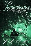 Luminescence (Luminescence Trilogy Book 1)