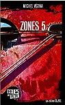 Elise : Zones 5 par V�zina
