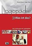 Logopädie - Was ist das?: Eine Einführung mit Tonbeispielen