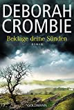 Deborah Crombie ´Beklage deine Sünden (Kincaid & James 17): Roman (Die Kincaid-James-Romane, Band 17)´ bestellen bei Amazon.de