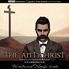 The Antichrist Audiobook by Friedrich Nietzsche Narrated by Alastair Cameron