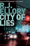 R.J. Ellory City Of Lies