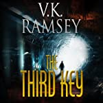 The Third Key: Guarding the Light, Part 1 (       UNABRIDGED) by V. K. Ramsey Narrated by James Powers