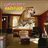 Raditude (Amazon Exclusive Version) ~ Weezer