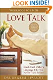 Love Talk Workbook for Men: Speak Each Other's Language Like You Never Have Before
