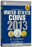 The Official Blue Book: A Handbook of U.S. Coins 2013 (Official Blue Book: Handbook of United States Coins)