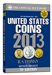 The Official Blue Book: A Handbook of U.S. Coins 2013 (Handbook of United States Coins (Paper))