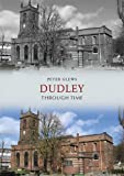Peter Glews Dudley Through Time